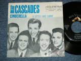 "THE CASCADES - CINDERELLA  : With pICTURE SLEEVE ( Ex++/Ex+++) / 1963 US AMERICA ORIGINAL Used 7"" Single"