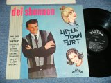 DEL SHANNON - LITTLE TOWN FLIRT   (Ex+++, Ex++/Ex+++ Looks : Ex+++) / 1963 US AMERICA ORIGINAL MONO Used LP