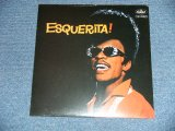 "ESQUERITA - ESQUERITA ! ( SEALED )  / 1980's  US AMERICA  REISUSUE ""BRAND NEW SEALED""  LP"