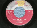"The TEARS ( GIRL Vocal with DOO-WOP GROUP) - UNTIL THE DAY I DIE : NOTHING BUT LOVE ( VG/VG )  / 1957? US AMERICA ORIGINAL  Used 7"" SINGLE"