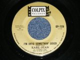 EARL-JEAN (of COOKIES )  - I'M INTO SOMETHIN' GOOD ( ORIGINAL Version of HERMANS HERMITS No.1 HITS : BOTH SONGS by Carole King & Gerry Goffin Works ) ( Ex+/Ex+ : BB …e
