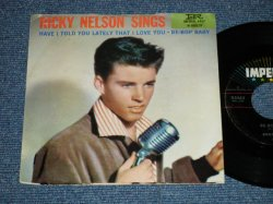 "画像1: RICKY NELSON -  BE-BOP BABY : HAVE I TOLD YOU LATELY THAT I LOVE YOU ( Ex+/Ex+ Looks: Ex- )  / 1957 US ORIGINAL Used 7""SINGLE With PICTURE SLEEVE"