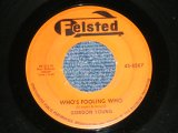 "GORDON YOUNG - WHO's FOOLING WHO : FILLS HER SKIRT  ( Ex/Ex )  / 19 US AMERICA ORIGINAL Used 7""SINGLE"