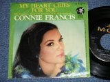"CONNIE FRANCIS - MY HEART CRIES FOR YOU : SOMEONE TOCK THE SWEETNESS  ( Ex/Ex+) / 1967 US AMERICA ORIGINAL Used 7"" SINGLE  With PICTURE SLEEVE"