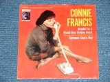 "CONNIE FRANCIS - BREAKIN' IN A BRAND NEW BROKEN HEART : SOMEONE ELSE'S BOY  ( Ex++/non ) / 1961 US AMERICA ORIGINAL Used 7""   PICTURE SLEEVE"