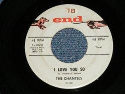 """画像1: THE CHANTELS -  I LOVE YOU SO : HOW COULD YOU CALL IT OFF ( Ex+/Ex+  Looks:Ex-  )  / 1958 US AMERICA ORIGINAL """"1st Press GRAY Label""""  Used 7""""45 Single"""