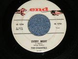 "THE CHANTELS -  EVERY NIGHT : WHOEVER YOU ARE( Ex/Ex  Looks:VG++ )  / 1958 US AMERICA ORIGINAL ""1st Press GRAY Label""  Used 7""45 Single"