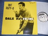 "DALE HAWKINS - OH! SUZY-Q  ( NEW)  /  EUROPE REISSUE ""BRAND NEW"" LP"