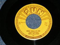 """画像1: JERRY LEE LEWIS - GREAT BALLS OF FIRE ( Ex/Ex  WOL) / 1957 US AMERICA  ORIGINAL Used  7"""" Single"""