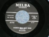 "WILLOWS - CHRCH BELLS MAY RING : BABY TELL ME ( Ex/Ex ) / 1956 US America  ORIGINAL  Used 7"" SINGLE"