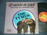 THE TYMES - SO MUCH IN LOVE ( Standard Cover) ((Ex+/Ex WOBC, STPOBC, WOBC) / 1963 US AMERICA ORIGINAL MONO Used LP
