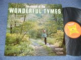 THE TYMES - THE SOUND OF The WONDERFUL TYMES (Ex+++/Ex+++)  / 1963 US AMERICA ORIGINAL MONO Used LP
