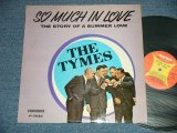THE TYMES - SO MUCH IN LOVE ( Standard Cover) (Ex/VG+++ Looks:VG++ ) / 1963 US AMERICA ORIGINAL MONO Used LP