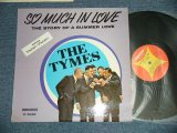THE TYMES - SO MUCH IN LOVE ( Standard Cover) (Ex+/Ex++, Ex++ Looks:Ex+++  WOBC, STPOBC,) / 1963 US AMERICA ORIGINAL MONO Used LP