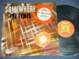 THE TYMES -  SOMEWHERE (  With Bonus EP) (Ex/Ex++)  / 1964 US AMERICA ORIGINAL MONO Used LP