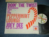 JOEY DEE AND HIS STARLITERS - DOIN' THE TWIST RECORDED LIVE AT THE  AT THE PEPPERMINT LOUNGE (Ex+/Ex+ Looks:Ex++)  / 1961 US AMERICA ORIGINAL MONO Used  LP