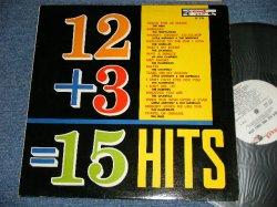 画像1: V.A. Various Omnibus ( THE DUBS, THE TEMPTATIONS, LITTLE ANTHONY & THE IMPERIALS, THE SHIRELLES, THE CHANNELS, JO ANN CAMPBELL, THE FLAMINGOS, THE CHANTELS, THE BOBETTES ) - 12 + 3 = 15 HITS TWELVE PLUS THREE EQUALS FIFTEEN  (Ex++/Ex+)  / 1961 US AMERICA ORIGINAL MONO Used LP