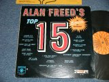"V.A. OMNIBUS (WILBERT HARRISO, The SPANIELS) - ALAN FREED'S TOP 15 ( Ex+/MINT-)  / 1970 US AMERICA ""REISSUE of 1962 END LP-314(M"" Used  LPN, DEE CLASH, ETTA JAMES, SANTO & JOHNNY, The NUTMEGS, The SHILOUETTES, LEE DORSEY, FAYE ADAMS, EDNA McGRIFF, The RIVILEERS"