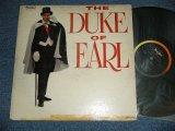 The DUKE OF EARL ( GENE CHANDLER) - The DUKE OF EARL( VG+/VG+++  EDSP,TAPE SEAM, WOFC, TEAR ON BC )  / 1962-US AMERICA ORIGINAL MONO Used LP