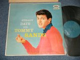"TOMMY SANDS- STEADY DATE WITH TOMMY SANDS (Ex+/Ex++ EDSP, WOBC) / 1957 US AMERICA ORIGINAL 1st Press""TURQUOISE Label"" MONO Used LP"