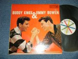 BUDDY KNOX & JIMMY BOWEN ( With BUDDY HOLLY on GUITAR on A-4 ) - BUDDY KNOX & JIMMY BOWEN ( Ex++/A-1,B-1:Poor SOME TIME JUMP ) / 1959 US AMERICA ORIGINAL MONO Used LP