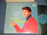 "TOMMY SANDS- STEADY DATE WITH TOMMY SANDS (Ex++/MINT- EDSP ) / 1957 US AMERICA ORIGINAL 1st Press""TURQUOISE Label"" MONO Used LP"