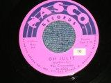 "The CRESCENDOS (Nashville Bassed BOY Vocal Group)  - OH! JULIE : MY LITTLE GIRL ( Ex+++/Ex+++ STOL) / 1957 US AMERICA  ORIGINAL Used 7"" SINGLE"