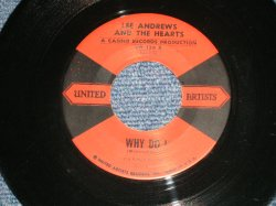 "画像1: LEE ANDREWS And The HEARTS - WHY DO I : GLAD TO BE HERE (Ex+/Ex++) / 1958 US AMERICA ORIGINAL Used 7"" SINGLE"