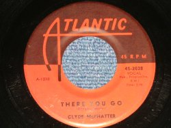 "画像1: CLYDE McPHATTER(DRIFTERS/DOMINOES) - THERE YOU GO : YOU WENT BACK ON YOUR WORD  (Ex++/Ex++) / 1959 US AMERICA ORIGINAL Used 7"" Single"