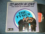 THE TYMES - SO MUCH IN LOVE ( Ex+++/MINT-) / 1963 UK ENGLAND  ORIGINAL MONO Used LP
