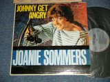 "JOANIE SOMMERS - JOHNNY GET ANGRY ( Ex+/Ex+++ Looks:MINT- EDSP )  / 1963 US ORIGINAL ""1st Press ""GRAY Label"" MONO Used LP"