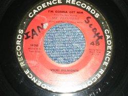 """画像1: VICKI BRLMONTE - I'M GONNA GET HIM : THE SECRETS SERVICE  (Ex+/Ex+ WOL, TEAROL)/ 1962 US AMERICA ORIGINAL  Used 7"""" SINGLE"""