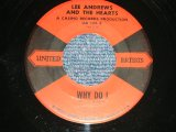 "LEE ANDREWS And The HEARTS - WHY DO I : GLAD TO BE HERE (Ex++/Ex++) / 1958 US AMERICA ORIGINAL Used 7"" SINGLE"
