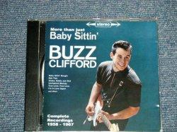 画像1: BUZZ CLIFFORD - MORE THAN JUST BABY SITTIN' : COMPLETE RECORDINGS 1958-1967   (Ex++/MINT) / 1995 GERMANY  Used  CD