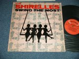 THE SHIRELLES -  SWING THE MOST  (Ex++/Ex+++  WOL) / 1965 US AMERICA ORIGINAL Used LP