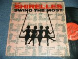 THE SHIRELLES -  SWING THE MOST  (MINT-/MINT-) / 1965 US AMERICA ORIGINAL Used LP