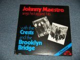 "JOHNNY MAESTRO  - SINGS HIS BIGGEST HITS : With THE CRESTS and the BROOKLYN BRIDGE (SEALED) / 1981 US AMERICA ""BRAND NEW SEALED"" 2-LP"