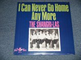 "THE SHANGRI-LAS - I CAN NEVER GO HOME ANY MORE  (SEALED) / US AMERICA REISSUE ""Brand New SEALED"" LP"