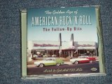 V.A.Various OMNIBUS - The Golden Age Of AMERICAN Rock'n'Roll ~ The Follow-Up Hits(MINT-/MINT) / 2008 EUROPE  ORIGINAL Used CD