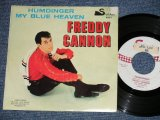"FREDDY CANNON - A) HUMDINGER B) MY BLUE HEAVEN  (Ex/Ex+++ TEAROFC, STOBC, STOL, STOBC, WOBC) / 1960 US AMERICA ORIGINAL  Used  7"" Single  with PS PICTURE SLEEVE"