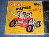 "BILL HALEY and His COMETS - SHAKE RATTLE AND ROLL (Ex++/Ex++ EDSP)  / 1955 US AMERICA ORIGINAL Used 10""LP"