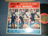 GARY U.S.BONDS - QUARTER TO THREE (Ex+. Ex-/Ex+ WOBC, WOL) / 1961 US AMERICA ORIGINAL MONO Used LP