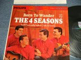 THE 4 FOUR SEASONS -  BORN TO WANDER (Ex+++/Ex Looks:Ex+++)   / 1964 US AMERICA ORIGINAL STEREO used LP