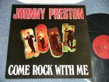"JOHNNY PRESTON - COME ROCK WITH ME (NEW) / 1986 REISSUE ""BRAND NEW"" LP"