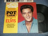 "ELVIS PRESLEY - POT LUCK WITH ELVIS ( Ex+/MINT-/ 1976 US AMERICA REISSUE ""BLACK with DOG on NEAR TOP LABEL"" Used LP"