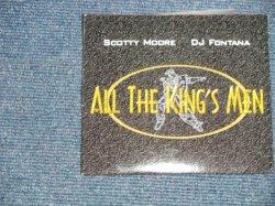 """画像1: SCOTTY MOORE & DJ FONTANA (BACKING on early of ELVIS PRESLEY) - ALL THE KING'S MEN (NEW) / 1997 US ORIGINAL """"BRAND NEW""""  CD"""