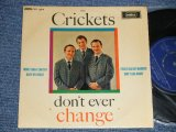 "THE CRICKETS - DON'T EVER CHANGE (Ex++/Ex+++ Looks:Ex++) / 1962 UK ENGLAND Original Used 7"" EP"