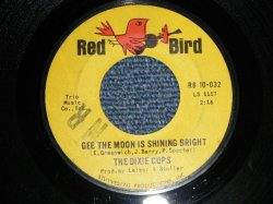 "画像1: THE DIXIE CUPS - A) GEE THE MOON SHINING BRIGHT  B) I'M GONNA GET YOU YET ( Ex+++/Ex+++ Light Press Miss) / 1965 US AMERICA Original Used 7"" inch Single"