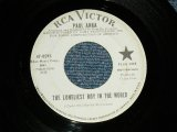 "PAUL ANKA - A) The LONELIEST BOY IN THE WORLD B) DREAM ME HAPPY (Ex+/Ex+ )  / 1965 US AMERICA ORIGINAL  ""WHITE LABEL PROMO"" Used  7"" Single"