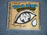 "V.A.Various OMNIBUS - DOO WOP VOL.2 ONE TEARDROP TOO LATE  (SEALED BB) /  1998 US AMERICA ORIGINAL ""BRAND NEW SEALED"" CD"